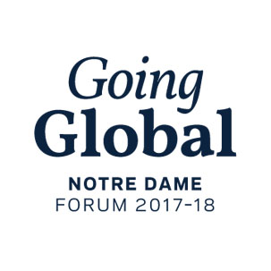 Going Global Notre Dame Forum 2017-18